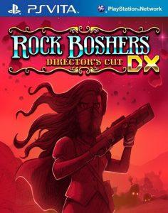 Rock Boshers DX Director Cut [PSVita] [VPK] [EUR] [Mega]