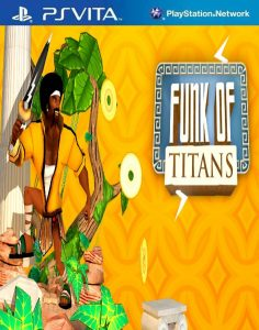 Funk of Titans [PSVita] [Mai] [USA] [Mega]