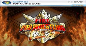 Fire Pro Wrestling World [PC]