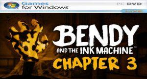 Bendy And The Ink Machine – Capítulo 1, 2 y 3 [PC] Versión 1.3.1.2