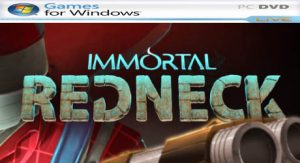 Immortal Redneck v1.3.2 [PC] En Español