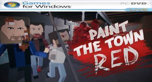 Paint the Town Red [PC] v0.8.23