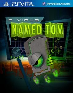 A Virus Named TOM (NoNpDrm) [PSVita] [USA/EUR] [MF-MG-OD]
