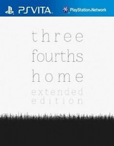 Three Fourths Home: Extended Edition (NoNpDrm) [PSVita] [USA] [MF-MG-GD]