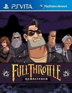 Full Throttle Remastered (NoNpDrm) [PSVita] [USA/EUR] [MF-MG-GD]