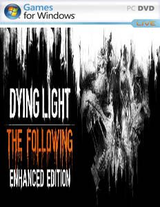 Dying Light: The Following – Enhanced Edition [v1.16.0][All DLCs][DevTools][Multiplayer]
