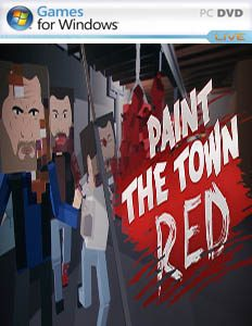Paint the Town Red [PC] v0.8.355