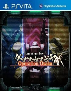 Damascus Gear: Operation Osaka (Mai/3.60) (ENGLISH) [PSVita] [JPN] [MF-MG-GD]