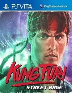 Kung Fury: Street Rage (NoNpDrm) [PSVita] [USA] [MF-MG-GD]