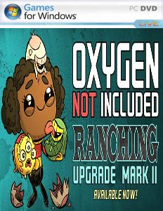 Oxygen Not Included v267379 [PC] Ranching Upgrade Mark II