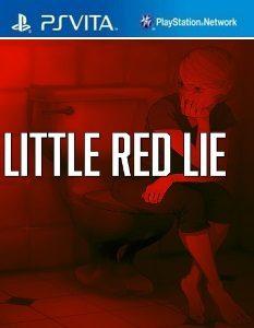 Little Red Lie (NoNpDrm) [PSVita] [USA] [MF-MG-GD]