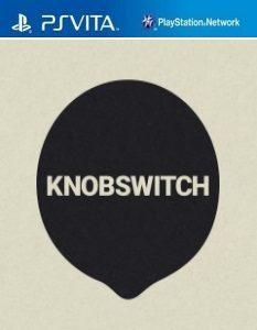 Knobswitch (NoNpDrm) [F3.61] [PSVita] [USA] [MF-MG-GD]