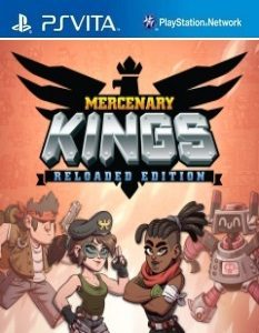 Mercenary Kings: Reloaded Edition (NoNpDrm) [F3.67] [PSVita] [USA] [MF-MG-GD]