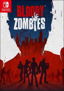 Bloody Zombies (NSP) [UPDATE] [Switch] [MF-MG-GD]
