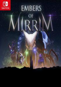 Embers of Mirrim (NSP) [Switch] [MF-MG-GD]