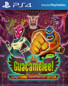 Guacamelee! Super Turbo Championship Edition [PKG] [v1.03] [PS4] [USA] [MF-MG-GD]