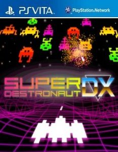Super Destronaut DX (NoNpDrm) [F3.68] [PSVita] [USA] [MF-MG-GD]