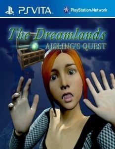 The Dreamlands: Aisling's Quest (NoNpDrm) [F3.68] [PSVita] [USA] [MF-MG-GD]