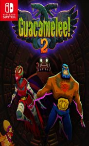 Guacamelee! 2 (NSP/XCI) [UPDATE] [Switch] [MF-MG-GD]