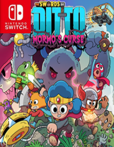 The Swords of Ditto: Mormo's Curse (NSP) [Switch] [MF-MG-GD]