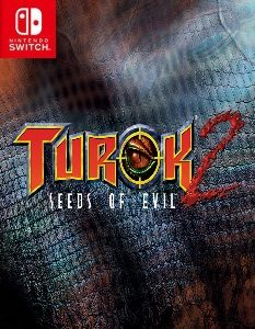 Turok 2: Seeds of Evil (NSP) [Switch] [MF-MG-GD]