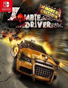 Zombie Driver Immortal Edition (NSP) [Switch] [MF-MG-GD]