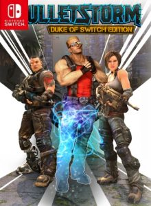Bulletstorm: Duke of Switch Edition (NSP) [Switch] [MF-MG-GD]