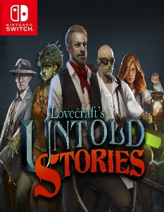 Lovecraft's Untold Stories (NSP) [UPDATE] [Switch] [MF-MG-GD]