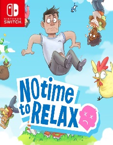 No Time to Relax (NSP) [Switch] [MF-MG-GD]