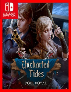 Uncharted Tides: Port Royal (NSP) [Switch] [MF-MG-GD]