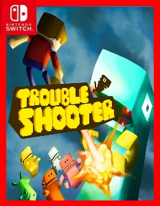 Troubleshooter (NSP) [Switch] [MF-MG-GD]