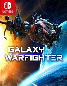 Galaxy Warfighter (NSP) [Switch] [MF-MG-GD]