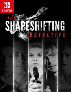 The Shapeshifting Detective (NSP) [UPDATE] [Switch] [MF-MG-GD]