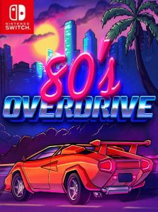 80's OVERDRIVE (NSP) [Switch] [MF-MG-GD]
