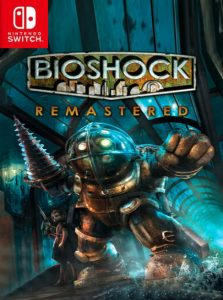 BioShock Remastered (NSP) [UPDATE] [DLC] [Switch] [MF-MG-GD]