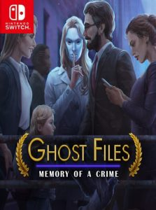 Ghost Files: Memory of a Crime (NSP) [Switch] [MF-MG-GD]