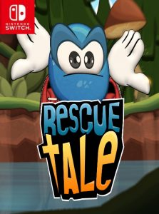 Rescue Tale (NSP) [Switch] [MF-MG-GD]