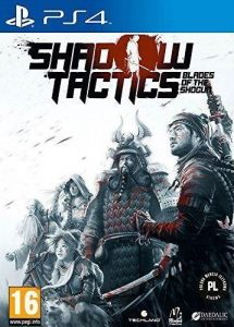 Shadow Tactics: Blades of the Shogun [PKG v1.01] [PS4] [EUR] [MF-MG-GD]