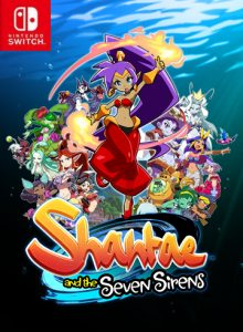Shantae and the Seven Sirens (NSP) [Switch] [MF-MG-GD]