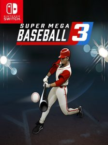 Super Mega Baseball 3 (NSP) [UPDATE] [Switch] [MF-MG-GD]
