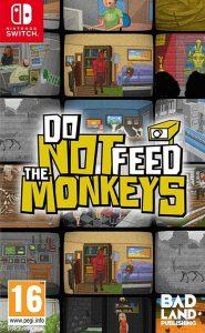 Do Not Feed the Monkeys (NSP) [Switch] [MF-MG-GD]