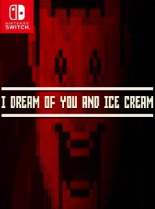 I dream of you and ice cream (NSP) [Switch] [MF-MG-GD]