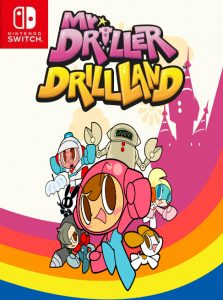 Mr. DRILLER DrillLand (NSP) [Switch] [MF-MG-GD]