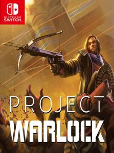 Project Warlock (NSP) [UPDATE] [Switch] [MF-MG-GD]