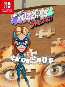 #womenUp, Super Puzzles Dream (NSP) [UPDATE] [Switch] [MF-MG-GD]