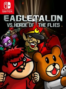 EAGLETALON vs. HORDE OF THE FLIES (NSP) [Switch] [MF-MG-GD]