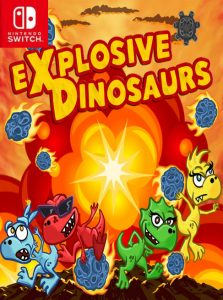 Explosive Dinosaurs (NSP) [Switch] [MF-MG-GD]