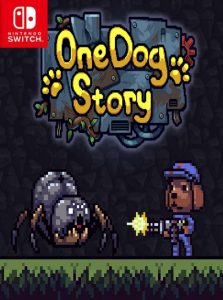 One Dog Story (NSP) [Switch] [MF-MG-GD]