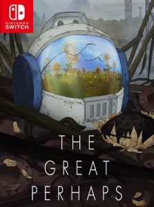 The Great Perhaps (NSP) [Switch] [MF-MG-GD]