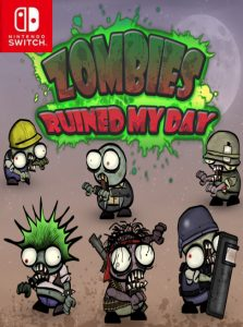 Zombies ruined my day (NSP) [Switch] [MF-MG-GD]